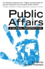 Public Affairs : A Global Perspective - Book