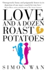 Love and a Dozen Roast Potatoes - Book