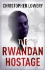 The Rwandan Hostage - Book