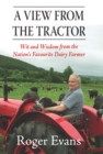 A View from the Tractor : Wit and Wisdom from the Nation's Favourite Dairy Farmer - eBook