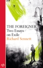 The Foreigner : Two Essays on Exile - Book