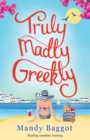 Truly, Madly, Greekly - Book