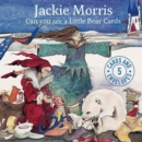 Jackie Morris Can You See a Little Bear - Book