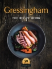 Gressingham : The definitive collection of duck and speciality poultry recipes for you to create at home - Book