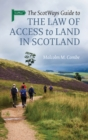 The Scotways Guide to the Law of Access to Land in Scotland - Book