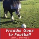 Freddie Windsor Goes to Football - Book