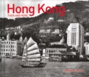 Hong Kong Then and Now (R) - Book