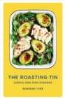 The Roasting Tin : Simple One Dish Dinners - Book