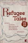 Refugee Tales : Volume II 2 - Book