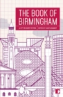 The Book of Birmingham : A City in Short Fiction - Book