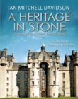 A Heritage in Stone : Characters and Conservation in North East Scotland - Book