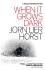 When It Grows Dark - Book