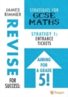 Entrance Tickets : Strategies for GCSE Mathematics Strategy 1 1 - Book