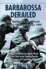 Barbarossa Derailed: the Battle for Smolensk 10 July-10 September 1941 : Volume 2: the German Offensives on the Flanks and the Third Soviet Counteroffensive, 25 August-10 September 1941 - Book