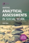 Writing Analytical Assessments in Social Work - eBook