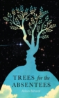 Trees for the Absentees - Book