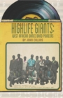 Highlife Giants : West African Dance Band Pioneers - eBook