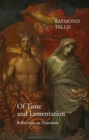 Of Time and Lamentation : Reflections on Transience - Book