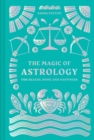The Magic of Astrology : for health, home and happiness - Book