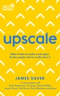 Upscale : What it takes to scale a startup. By the people who've done it. - Book