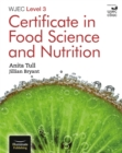 WJEC Level 3 Certificate in Food Science and Nutrition - Book