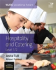 WJEC Vocational Award Hospitality and Catering Level 1/2: Student Book - Book
