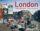 London Then and Now - People and Places - eBook
