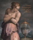 Giorgio Vasari, Michelangelo and the Allegory of Patience - Book