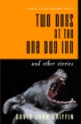 Two Dogs at the One Dog Inn - Book