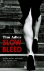 Slow Bleed - Book