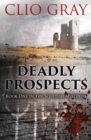 Deadly Prospects - Book