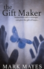 The Gift Maker - Book