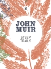 Steep Trails : A collection of wilderness essays and tales - eBook