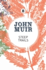 Steep Trails : A collection of wilderness essays and tales - Book