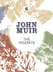 The Yosemite : John Muir's quest to preserve the wilderness - eBook