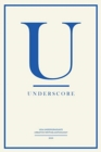 Underscore : UEA Undergraduate Creative Writing Anthology - Book