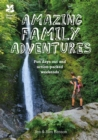 Amazing Family Adventures : Fun days out and action-packed weekends - eBook