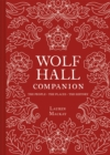 Wolf Hall Companion - Book