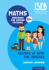 Keeping Up with the Joneses : Maths Workbook for Common Entrance - Book