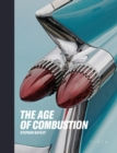 The Age of Combustion : Notes on Automobile Design - Book
