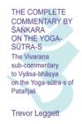 The Complete Commentary by Śaṅkara on the Yoga Sūtra-s : A Full Translation of the Newly Discovered Text - Book