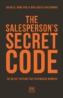 The Salesperson's Secret Code : The Belief Systems That Distinguish Winners - Book