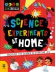 Science Experiments at Home : Discover the science in everyday life - Book