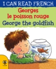 Georges le poisson rouge George the goldfish - Book