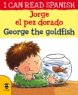 Georges el pez dorado / George the goldfish - Book
