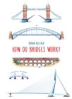 How Do Bridges Work? - Book