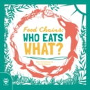 Food Chains: Who eats what? - Book