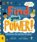 Find Your Power! : Discover the wonder of you! - Book