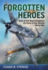 Forgotten Heroes : Aces of the Royal Hungarian Air Force in the Second World War - Book