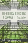 Pro-Ecological Restructuring of Companies : Case Studies - Book